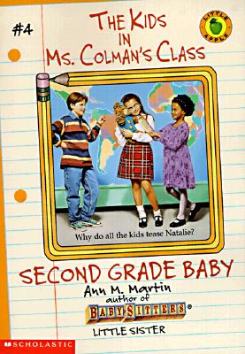 Image for Second Grade Baby (The Kids in Ms. Colman's Class, No. 4)