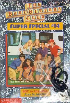 BSC in the USA (The Baby-Sitters Club Super Special, #14), ANN M. MARTIN