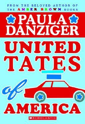 United Tates of America : A Novel With Scrapbook Art, PAULA DANZIGER