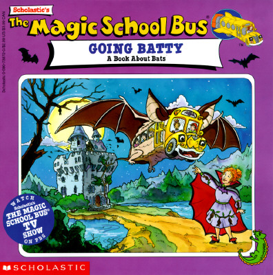 Image for The Magic School Bus Going Batty: A Book About Bats