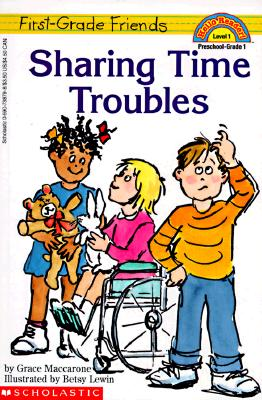 Image for First-Grade Friends: Sharing Time Troubles (Hello Reader!, Level 1)