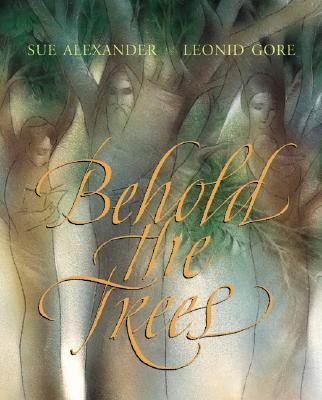 Image for Behold The Trees