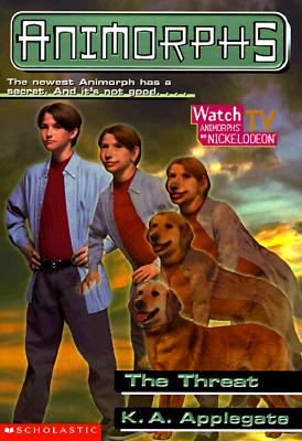 Image for The Threat (Animorphs, No. 21)
