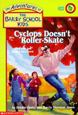Image for Cyclops Doesn't Roller-Skate (Adventures of the Bailey School Kids)