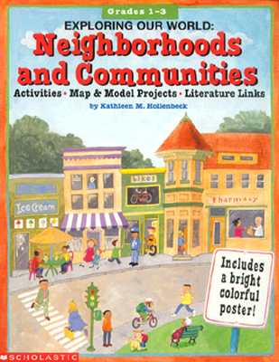 Image for Exploring Our World: Neighborhoods and Communities (Grades 1-3)