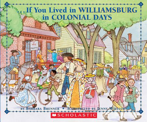 Image for If You Lived In Williamsburg in Colonial Days