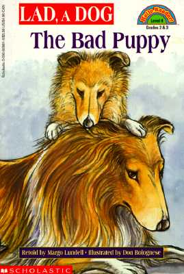 Image for Lad, a Dog: The Bad Puppy (Hello Reader!, Level 4)