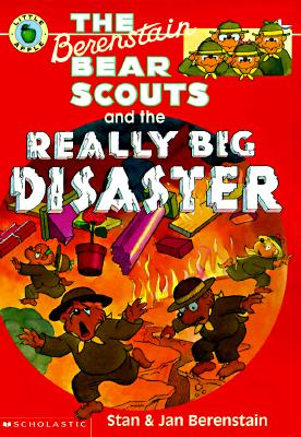 Image for Berenstain Bear Scouts and the Really Big Disaster (Berenstain Bear Scouts)