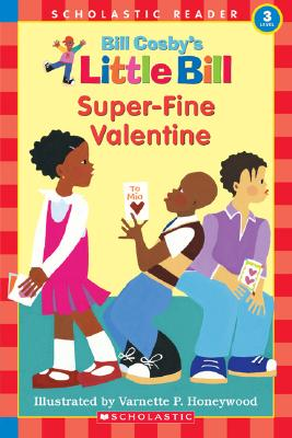 Image for Super-Fine Valentine (A Little Bill Book for Beginning Readers)