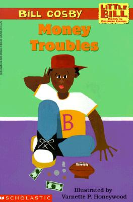 Image for Money Troubles (A Little Bill Book for Beginning Readers)