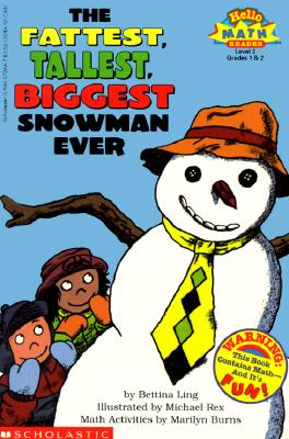 Image for The Fattest, Tallest, Biggest Snowman Ever (Hello Math Reader! Level 3, Grades 1 & 2)
