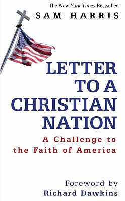 Image for Letters to a Christian Nation: A Challenge to Faith