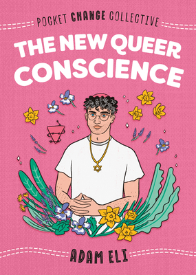 Image for The New Queer Conscience (Pocket Change Collective)
