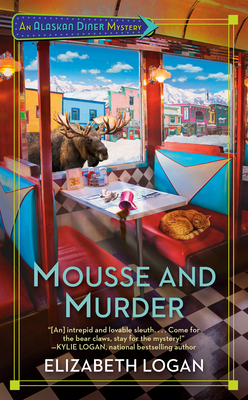 Image for Mousse and Murder (An Alaskan Diner Mystery)