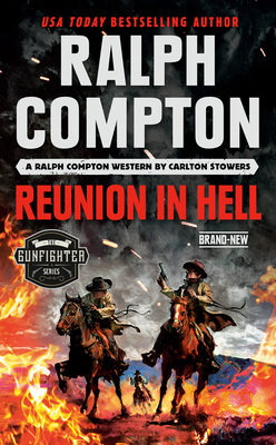 Image for Ralph Compton Reunion in Hell (The Gunfighter Series)
