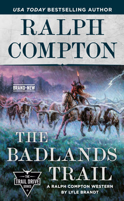Image for Ralph Compton The Badlands Trail (The Trail Drive Series)