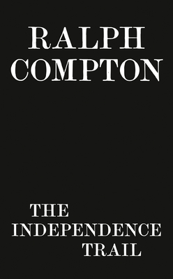 Image for Ralph Compton Drive for Independence (The Trail Drive Series)