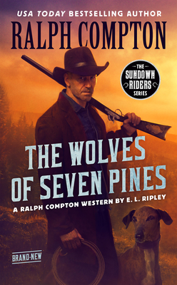 Image for Ralph Compton The Wolves of Seven Pines (The Sundown Riders Series)