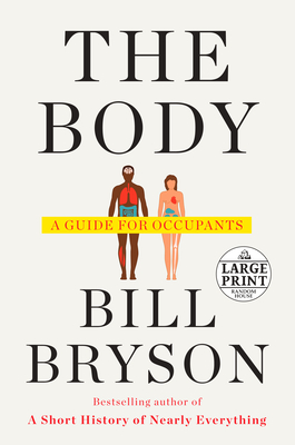 Image for The Body: A Guide for Occupants (Random House Large Print)