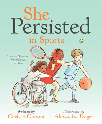 Image for SHE PERSISTED IN SPORTS: AMERICAN OLYMPIANS WHO CHANGED THE GAME