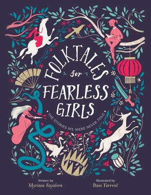 Image for FOLKTALES FOR FEARLESS GIRLS: THE STORIES WE WERE NEVER TOLD