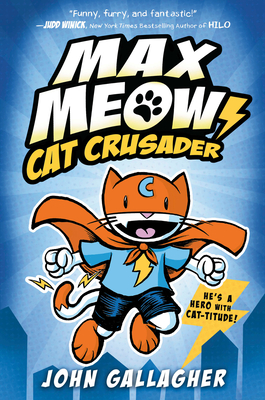 Image for MAX MEOW: CAT CRUSADER BOOK 1