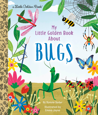 Image for MY LITTLE GOLDEN BOOK ABOUT BUGS (LITTLE GOLDEN BOOK)