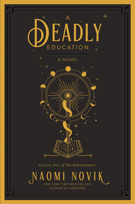 Image for A Deadly Education: A Novel (The Scholomance)
