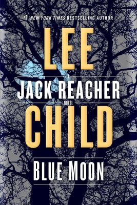 Image for Blue Moon: A Jack Reacher Novel