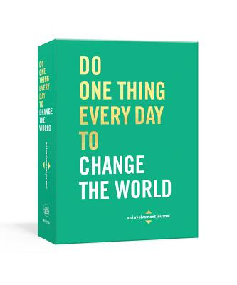 Image for DO ONE THING EVERY DAY TO CHANGE THE WORLD: A JOURNAL