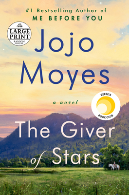 Image for The Giver of Stars: A Novel (Random House Large Print)