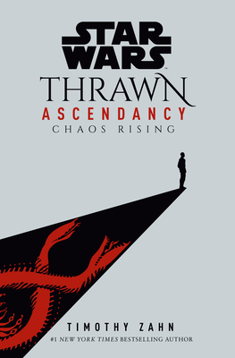 Image for STAR WARS: THRAWN ASCENDANCY (BOOK I: CHAOS RISING)