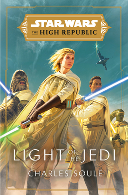 Image for Star Wars: Light of the Jedi (The High Republic) (Light of the Jedi (Star Wars: The High Republic))