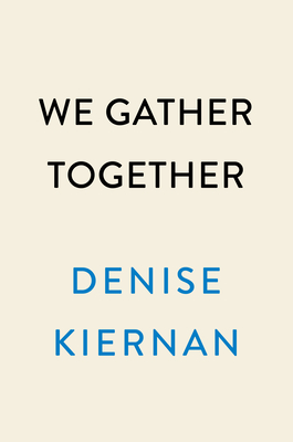 Image for WE GATHER TOGETHER: A NATION DIVIDED, A PRESIDENT IN TURMOIL, AND A HISTORIC CAMPAIGN TO EMBRACE GRA