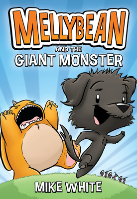 Image for MELLYBEAN AND THE GIANT MONSTER