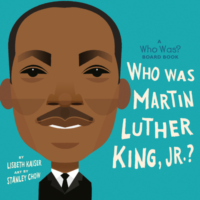 Image for WHO WAS MARTIN LUTHER KING, JR.? (WHO WAS? BOARD BOOK)