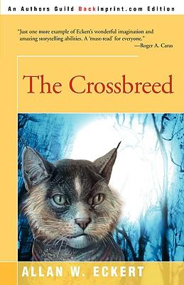 The Crossbreed, Eckert, Allan W.
