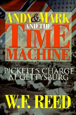 Image for Andy & Mark and the Time Machine: Pickett's Charge at Gettysburg
