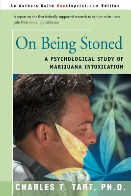 Image for On Being Stoned: A Psychological Study of Marijuana Intoxication