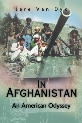 Image for In Afghanistan: An American Odyssey