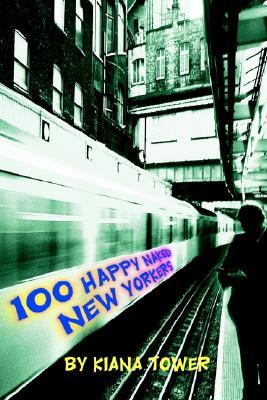 100 Happy Naked New Yorkers (Spanish Edition), Tower, Kiana