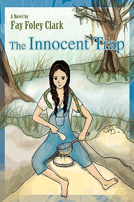 The Innocent Trap, Clark, Fay
