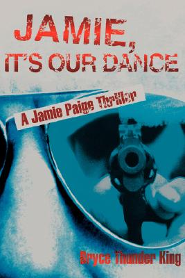 Image for Jamie, It's Our Dance: A Jamie Paige Thriller