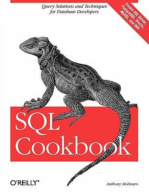 SQL Cookbook (Cookbooks (O'Reilly)), Anthony Molinaro