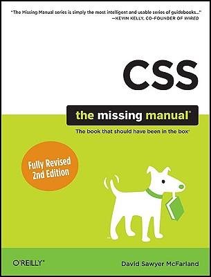 CSS: The Missing Manual (Missing Manuals), McFarland, David Sawyer