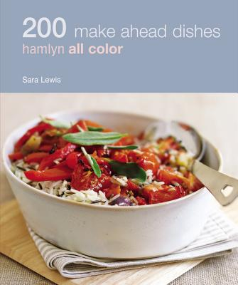 Image for 200 Make Ahead Dishes: Hamlyn All Color (Hamlyn All Color 200)