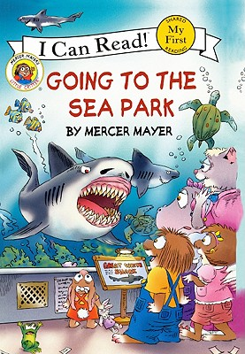 Going To The Sea Park (Turtleback School & Library Binding Edition) (I Can Read Books: My First Shared Reading), Mayer, Mercer