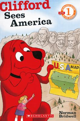 Clifford Sees America (Turtleback School & Library Binding Edition) (Scholastic Reader, Level 1), Bridwell, Norman