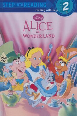 Disney Alice In Wonderland (Turtleback School & Library Binding Edition) (Step into Reading, Step 2), Bobowicz, Pamela