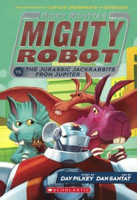 Ricky Ricotta's Mighty Robot Vs. The Jurassic Jackrabbits From Jupiter (Turtleback School & Library Binding Edition), Pilkey, Dav